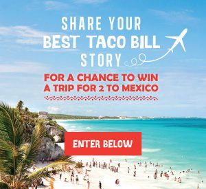 Taco Bill Australia – Win a trip for 2 to Los Cabos, Mexico (Central America) valued at up to AU$6,000