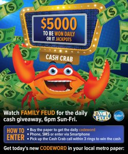 Tenplay – Family Feud – Cash Crab – Win a minimum of $5,000 OR a maximum of $225,000
