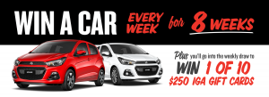 IGA – Win a Holden Spark Car valued at $19,648 every week for 8 weeks OR 1 of 10 Weekly prizes of a $250 IGA gift card