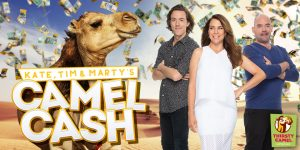 Nova Entertaiment – Kate, Tim and Marty's Camel Cash – Win 1 of 25 vouchers to be used at Thirsty Camel stores valued at $100 each