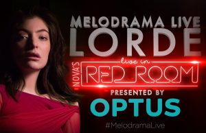 Nova Entertainment – Optus presents Lorde's Melodrama Live in Nova's Red Room – Win 1 of 13 double invitations to the show