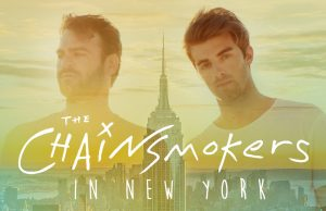 Nova Entertainment – Smallzy's Sending you to see the Chainsmokers LIVE in New York – Win a trip for 2 to New York valued at up to $10,000 AUD