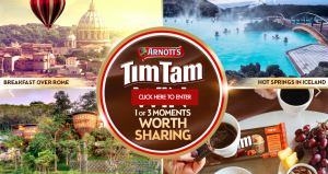 Arnott's Biscuits – Tim Tam Moments Worth Sharing – Win 1 of 3 trips for 2 to Thailand, Rome or Iceland OR thousands of Instant Win prizes