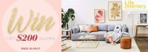 House of Home – Win 1 of 5 vouchers for Life Interior valued at $200 each