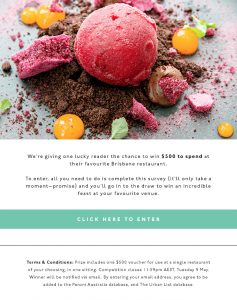 Urban List – Win $500 to spend at the Brisbane Restaurant of your choice