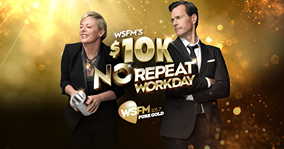ARN Communications – WSFM's $10,000 No Repeat Workday – Win 1 of 5 cash prizes valued at $10,000 AUD each