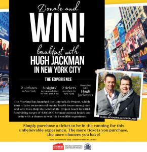 AVAAL 4 Life Foundation – Win a trip for 2, tickets and breakfast with Hugh Jackman in New York City valued at $8,000
