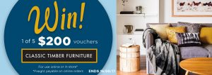 House of Home Marketplace – Win 1 of 5 Classic Timber Furniture vouchers valued at $200 each