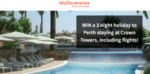 Innovations Direct – MyDiscoveries Perth – Win a trip and accommodation at Crown Towers Perth plus $200 spending money