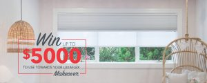 Luxaflex Window Fashions Makeover – Win a prize package valued at up to A$5,000