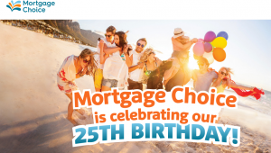 Mortgage Choice – 25th Birthday – Win 1 of 3 cash prizes of $2,500 each OR 1 of 175 gift cards or vouchers from Coles, Westfield, Flight Centre or Caltex