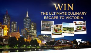 Network Ten – Masterchef: Visit Victoria – Win the Ultimate Culinary Escape in Melbourne valued at $14,220