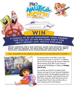Nickelodeon Australia – P&O Cruises Pacific Explorer Launch – Win 1 of 4 trips for 4 to Sydney OR 1 of 16 minor prizes