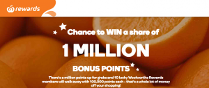 Woolworths Rewards – Win a share in a 1 Million bonus points