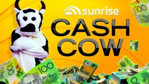 Channel Seven – Sunrise Cash Cow – Win 1 of 75 prizes of a minimum of $500 and a maximum of $787,500