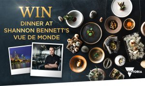 Network Ten – Masterchef & Visit Victoria Shannon Bennett – Win a travel package for 2 to Melbourne valued at up to $4,551