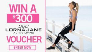 Channel 7 – Sunrise Family Newsletter – Win a $300 Lorna Jane voucher