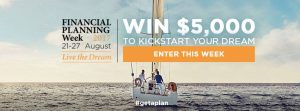 "Financial Planning Association of Australia – ""Live The Dream"" – Win a $5,000 AUD cheque"