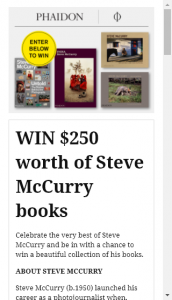 Phaidon  – Win $250 Of Steve Mccurry Books (prize valued at  $250)