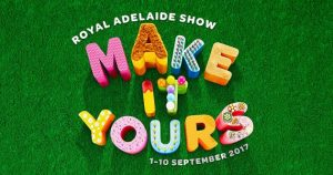 Royal Adelaide Show – Win 2 Family Passes to The Royal Adelaide Show 2017 (each Family Pass is for 2 Adults 2 Children OR 1 Adult 3 Children) To Be Used at any time during the 10 Days