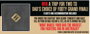 Sanity Music Stores – Win a trip for 2 to Dad's Choice of Footy Grand Final