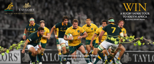 Taylors Wines – IBA Wallabies – Win a rugby experience for 2 in South Africa valued at up to AUD$20,990