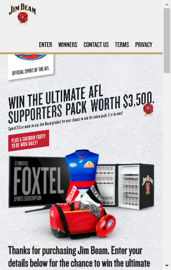 Thirsty Camel Liquor Stores Spend – $15 On Jim Beam – Win The Ultimate Afl Supporters Pack (prize valued at  $24,895)