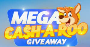 Today Show – Mega Ca$h-A-Roo – Win a minimum of $10,000 OR a maximum of $400,000