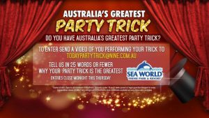 Today Show Sea World – Australia's Greatest Party Trick – Win a family trip for 4 to the Gold Coast valued at up to $3,500