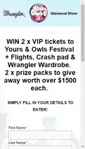 Wrangler – Win The Wrangler X Yours And Owls X Universal Store Festival Prize Pack (prize valued at  $3,000)
