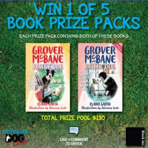 Australian Dog Lover – Win 1 Of 5 Book Packs With The Latest 2 Titles In The Grover Mcbane Rescue Dog Series Thanks To Black Inc Books