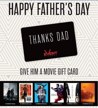 Event Cinemas Garden City – Win $100 Event Cinema Gift Card For Father's Day (prize valued at  $100)