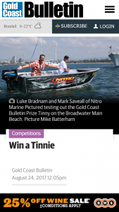 Gold Coast Bulletin – Win A Tinnie (prize valued at $10,000)