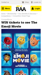 RAA  – Win 1 of 10 Family Passes to see The Emoji Movie valued at $40 each