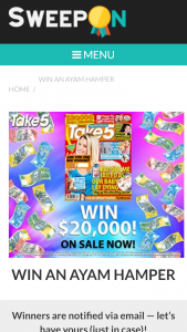 Sweepon – Win An Ayam Hamper Containing (prize valued at  $200)