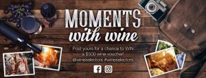 Australian Wine Selectors – Moments with Wine – Win a $500 wine voucher every month