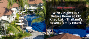 Bound Round – X10 Thailand Holiday – Win a 7-night accommodation for a family of 3 at X10 Khao Lak, Thailand