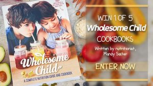 "Channel Seven – Sunrise Family Newsletter – ""Wholesome Child"" – Win 1 of 5 Wholesome Child Cookbook valued at over $39 each"
