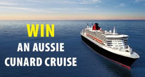 Cruise Passenger – Win a 2-night cruise for 2 on board the Queen Mary 2 departing Adelaide (flights to Adelaide not included)