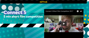 Optus – Connect5 – Optus Short Film 2017 – Make a short film for a chance to Win 1 of 2 cash prizes of $10,000 each