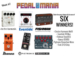 Premier Guitar – Pedalmania 2017 – Week #2 – Win 1 of 6 prizes valued at up to $699
