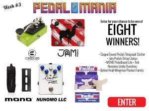 Premier Guitar – Pedalmania 2017 Week #3 – Win 1 of 8 prizes