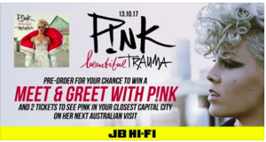 Sony Music Entertainment – PINK 'Beautiful Trauma' – Win a Meet & Greet with Pink and 2 tickets to see Pink on tour