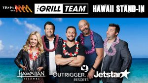 Southern Cross Austereo – Triple M Grill Team's Hawaii Stand-In – Win a trip for 8 people from Sydney to Honolulu, Hawaii valued at up to $24,800