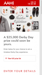 AAMI – Win A $25000 Derby Day Prize (prize valued at  $25,000)
