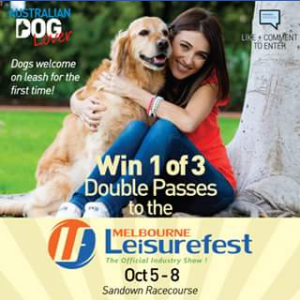 Australian Dog Lover – Win One of Three Double Passes to Melbourne Leisurefest Show