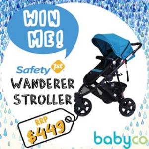 BabyCo – Win A Safety First Wanderer Stroller Worth $449 (prize valued at $449)
