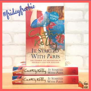 Books With Heart – Win One of Five Signed Copies of It Started Wth Paris By Cathy Kelly