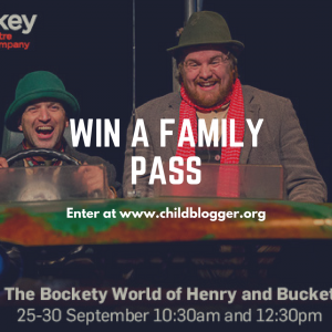 Child Blogger – Win A Family Pass To The Bockety World Of Henry  Bucket (prize valued at $104)