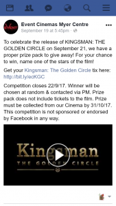 Event Cinemas Myer Centre – Win Kingsmanthe Golden Circle Must Collect